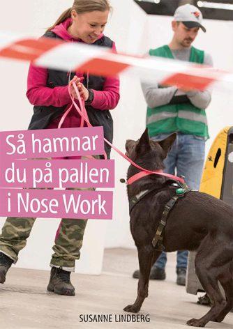 Så hamnar du på pallen i Nose Work